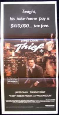 Thief 1981 movie poster Daybill James Cann Tuesday Weld Jim Belushi